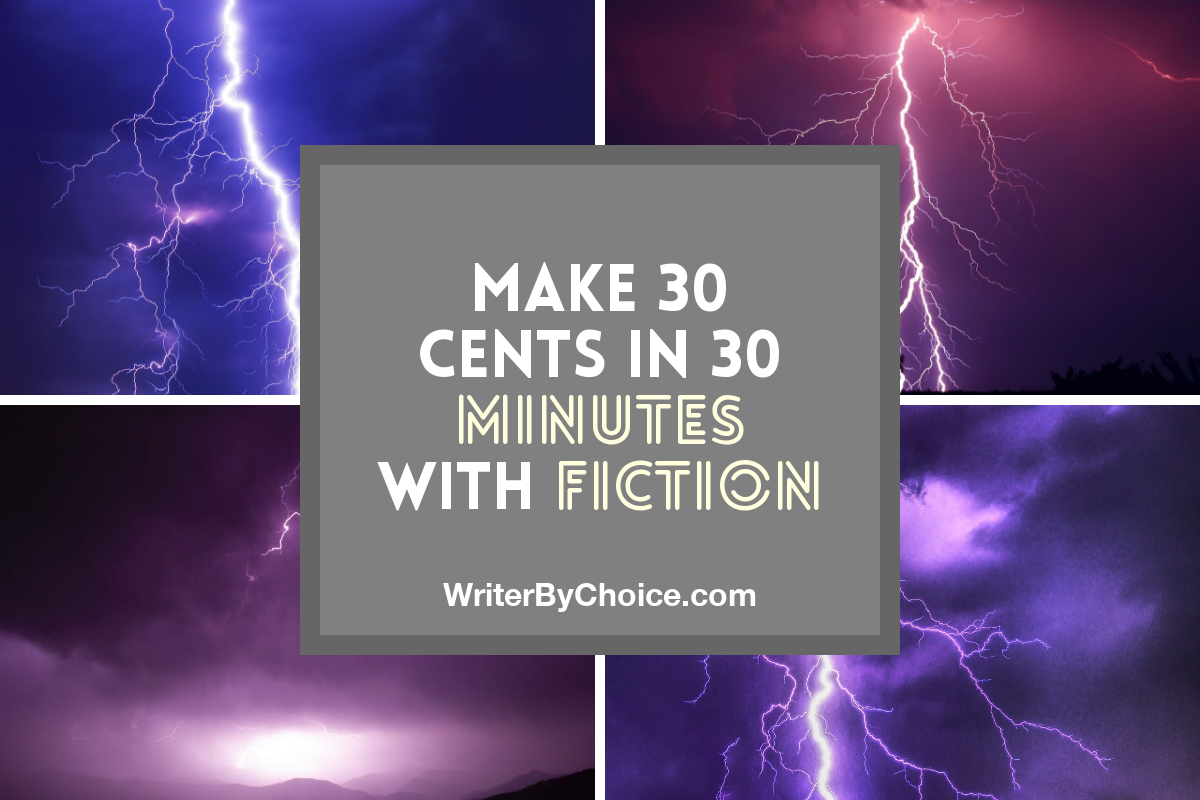 Make 30 Cents In 30 Minutes With Fiction