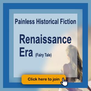 Painless Historical Fiction Renaissance Era