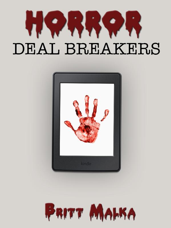 Horror Deal Breakers